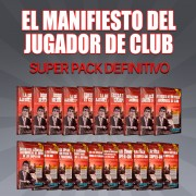El Manifiesto del Jugador de Club - Super Pack Definitivo