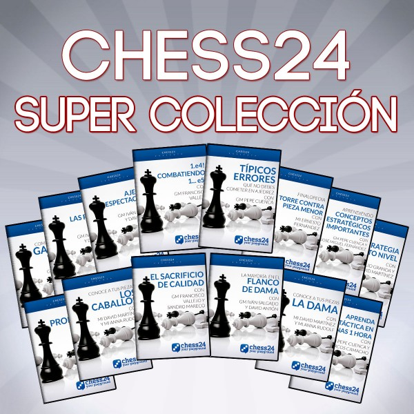 Super Colección Chess24 aprende con los Super-GM