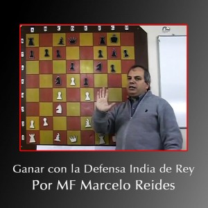 Ganar con la Defensa India de Rey por MF Marcelo Reides