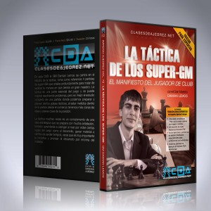 La táctica de los super-GM - GM Damian Lemos