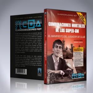 Combinaciones Mortales de los super-GM - GM Damian Lemos