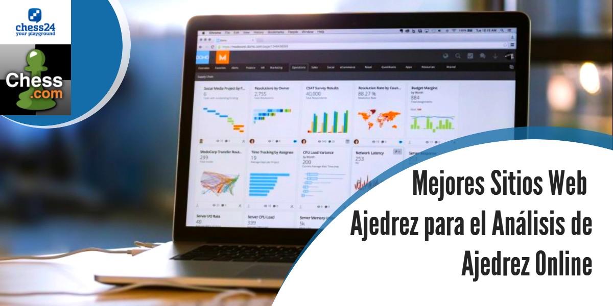 Los Mejores Sitios Web Para El Análisis De Ajedrez Online