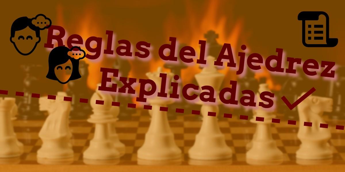 reglas básicas del ajedrez